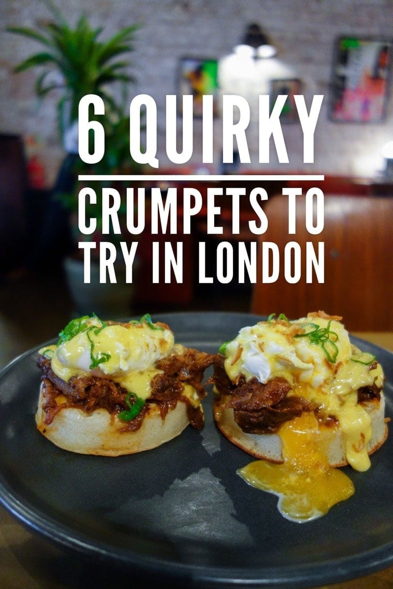 6 quirky crumpets to try in London.