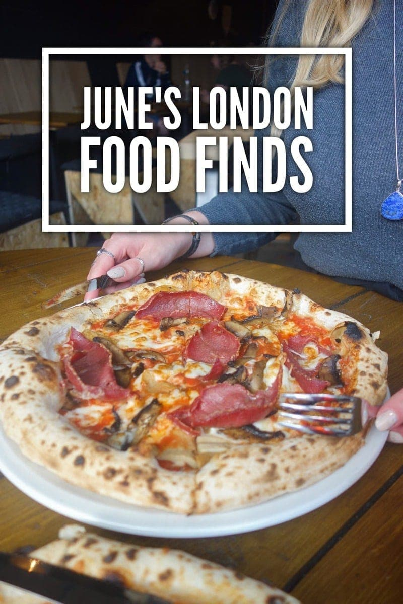 June's London Food Finds