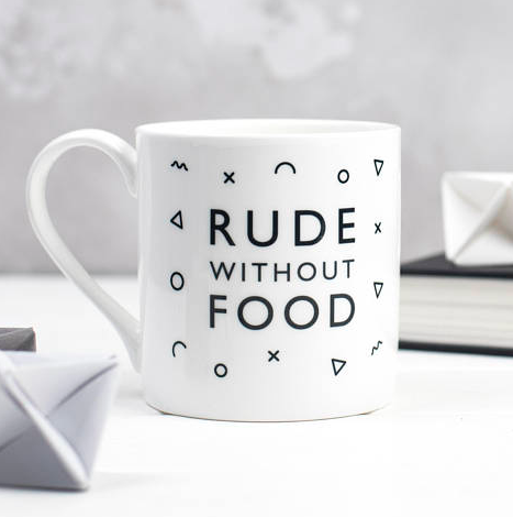 Rude Without Food Mug - The Ultimate Gift Guide for Food Lovers