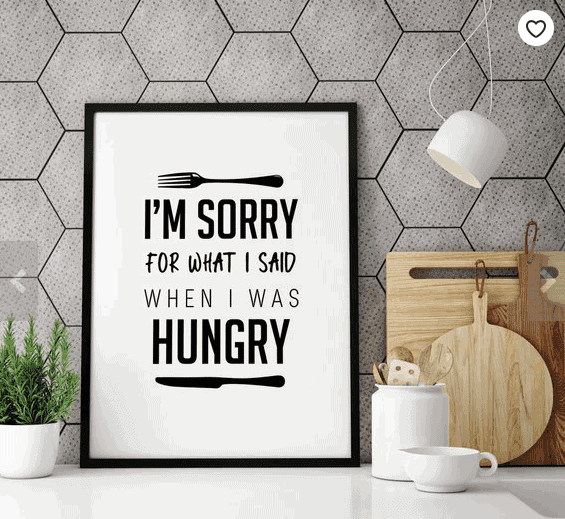 I'm Sorry For What I Said When I Was Hungry Print - The Ultimate Gift Guide for Food Lovers