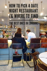 London's Best Date Night Restaurants & (How to Pick The Right One!)