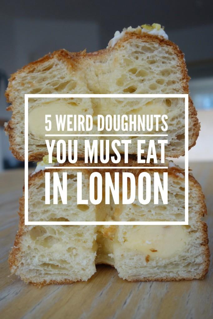 5 Weird Doughnuts You Must Eat In London