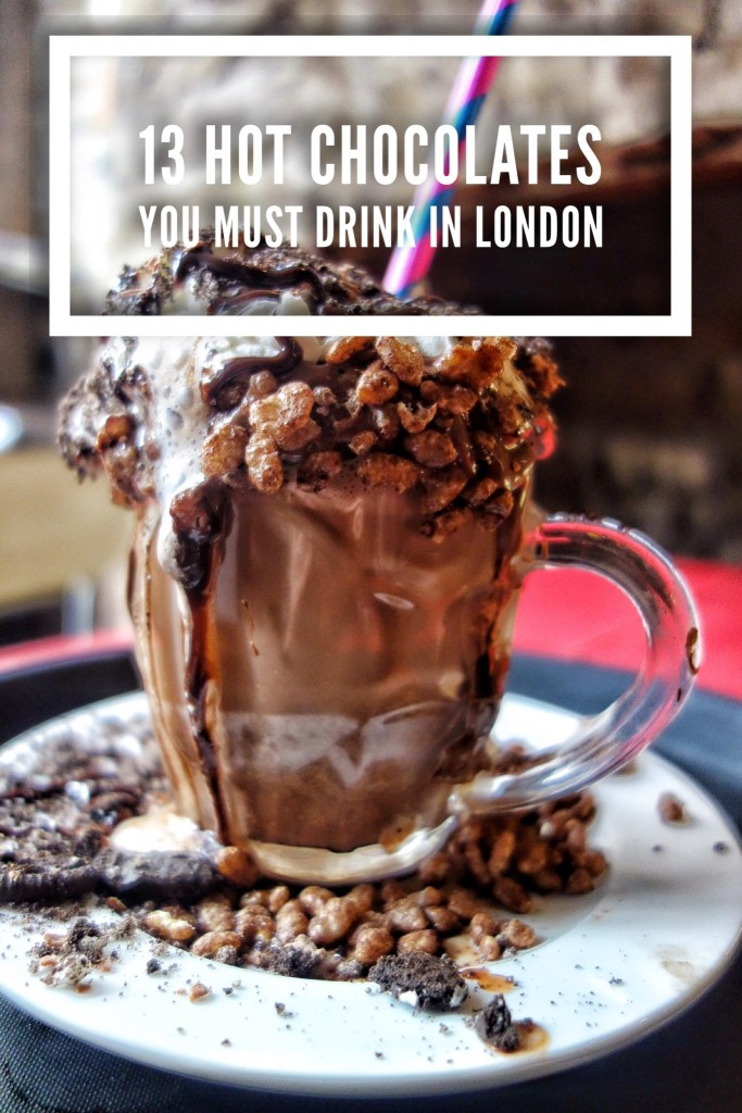 13 Hot Chocolates You Must Drink in London