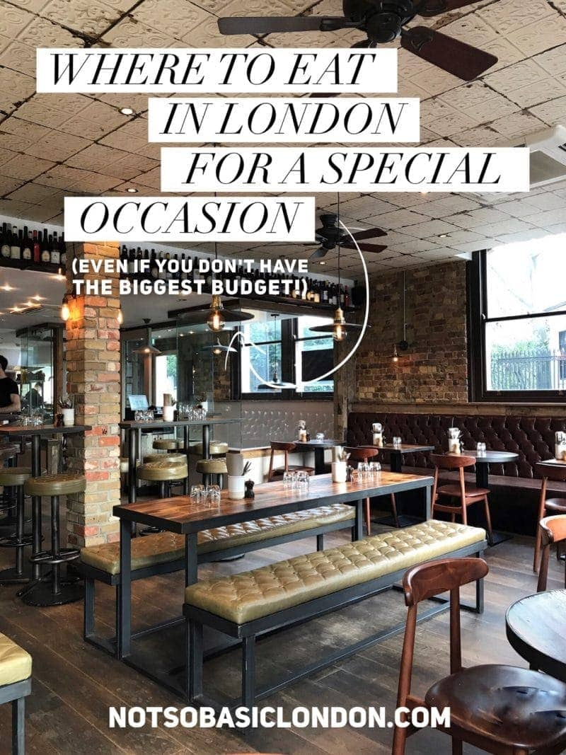 Where To Eat in London for a Special Occasion