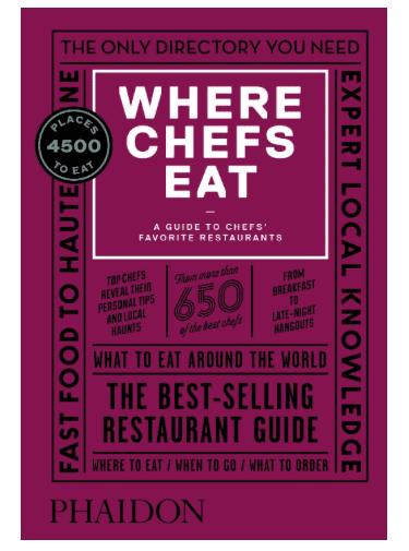 Where Chefs Eat: Must-Have Books For People Who Love Eating Out!