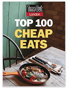Top 100 Cheap Eats: Must-Have Books for People Who Love Eating Out in London