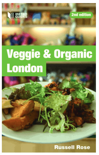 Veggie & Organic London: Must-Have Books for People Who Love Eating Out in London