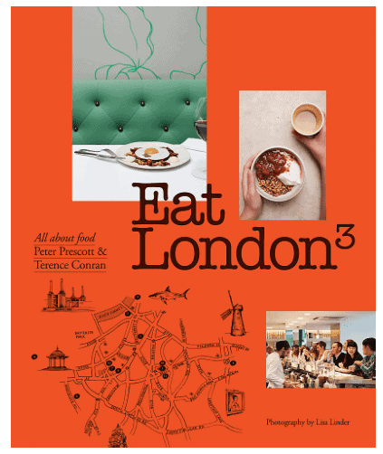 Eat London: Must-Have Books for People Who Love Eating Out in London