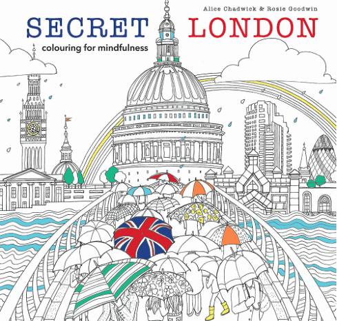 Secret London Colouring Book: Gorgeous Gifts For People Who Love London!