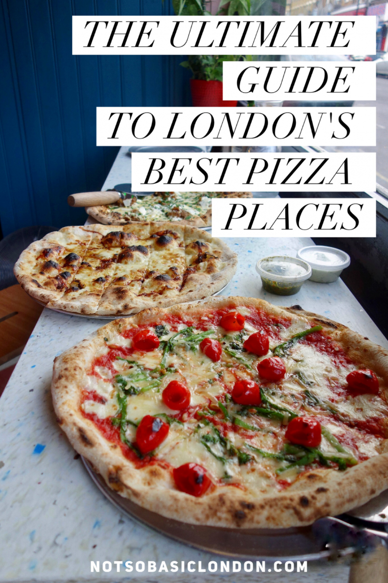 The Ultimate Guide To London's Best Pizza Places
