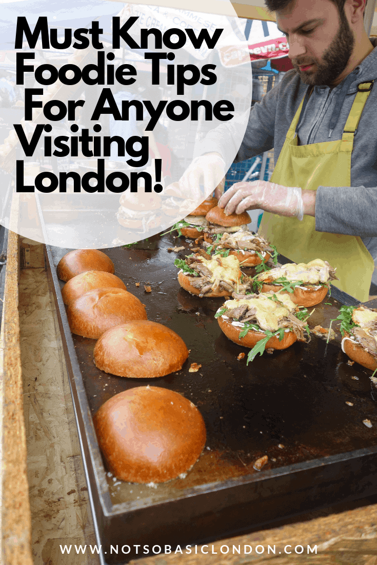 Must Know Foodie Tips for Anyone Visiting London