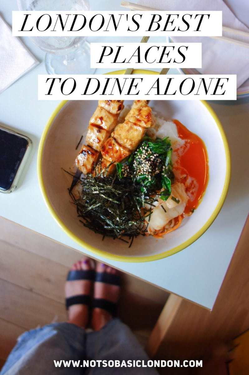 Table For One: London's Best Places To Dine Alone (& How To Do it Well!)