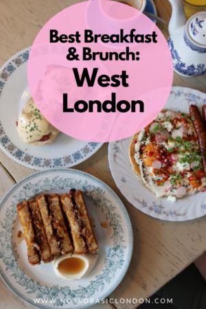 Best Breakfast & Brunch In West London