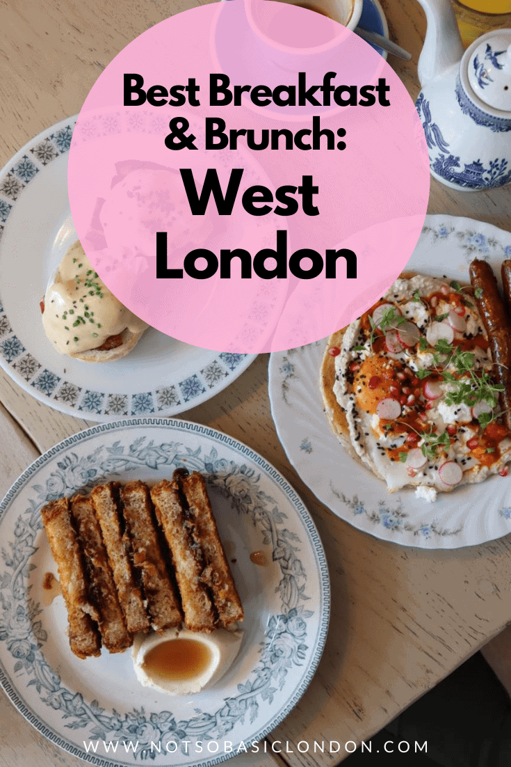 Best Breakfast & Brunch In West London