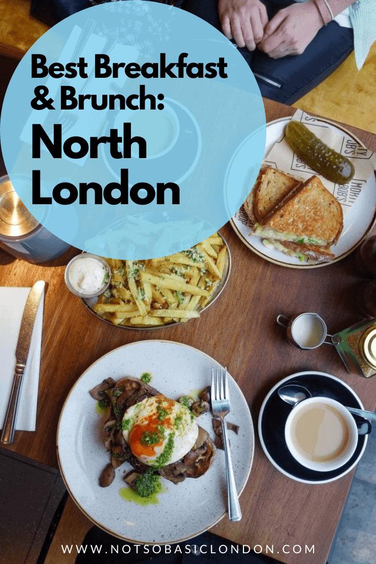 London's Best Breakfast & Brunch | North London
