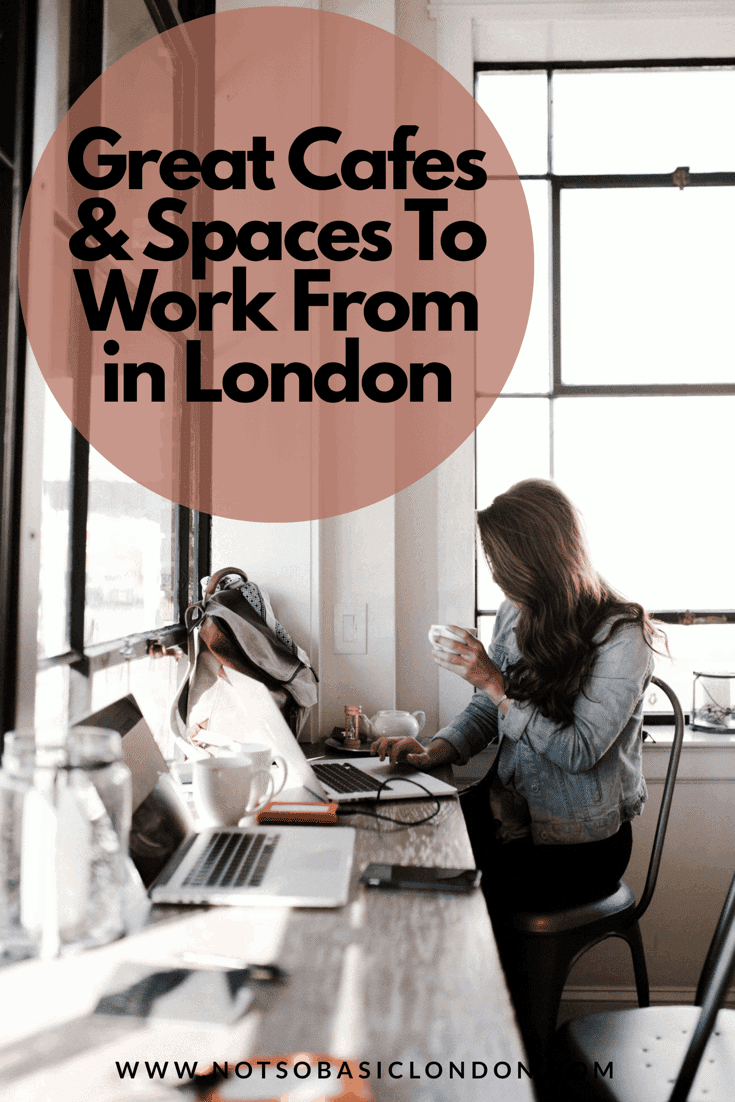 Great Cafes & Spaces To Work From in London