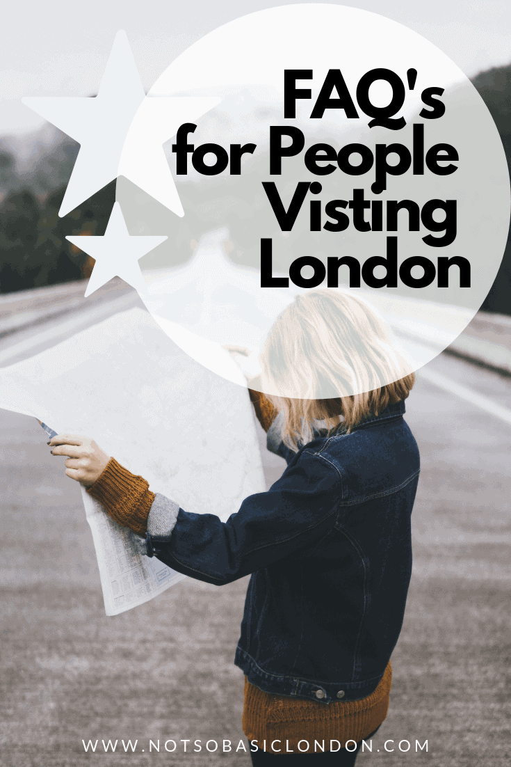 FAQ'S for People Visiting London