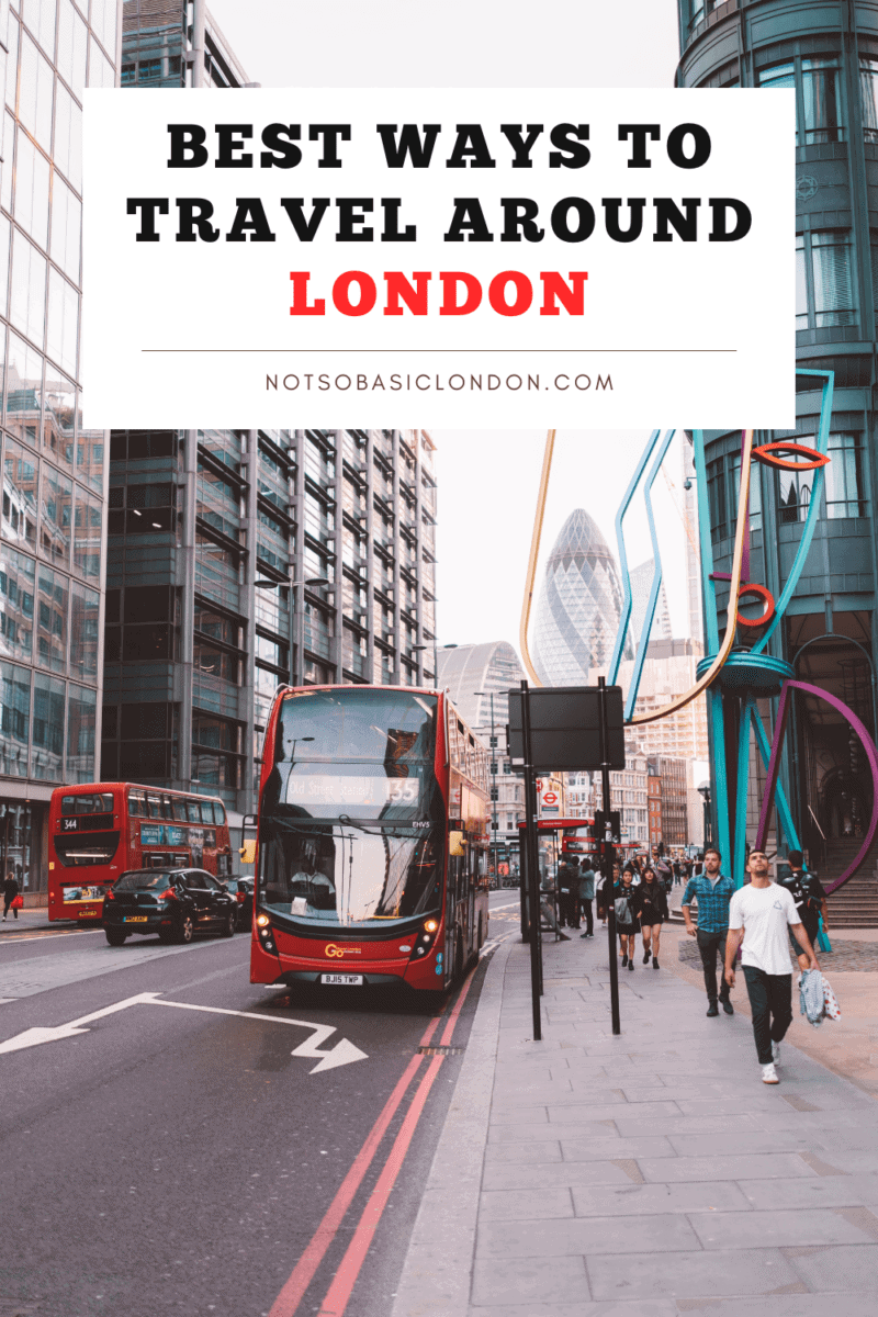 How to Get Around London | Best & Cheapest Ways