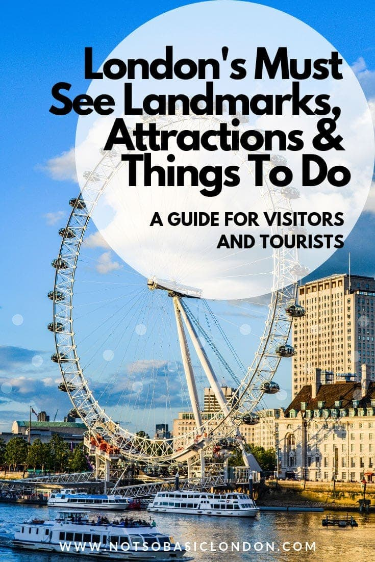 London's Must See Landmarks, Attractions & Things To Do - A Guide For Visitors & Tourists