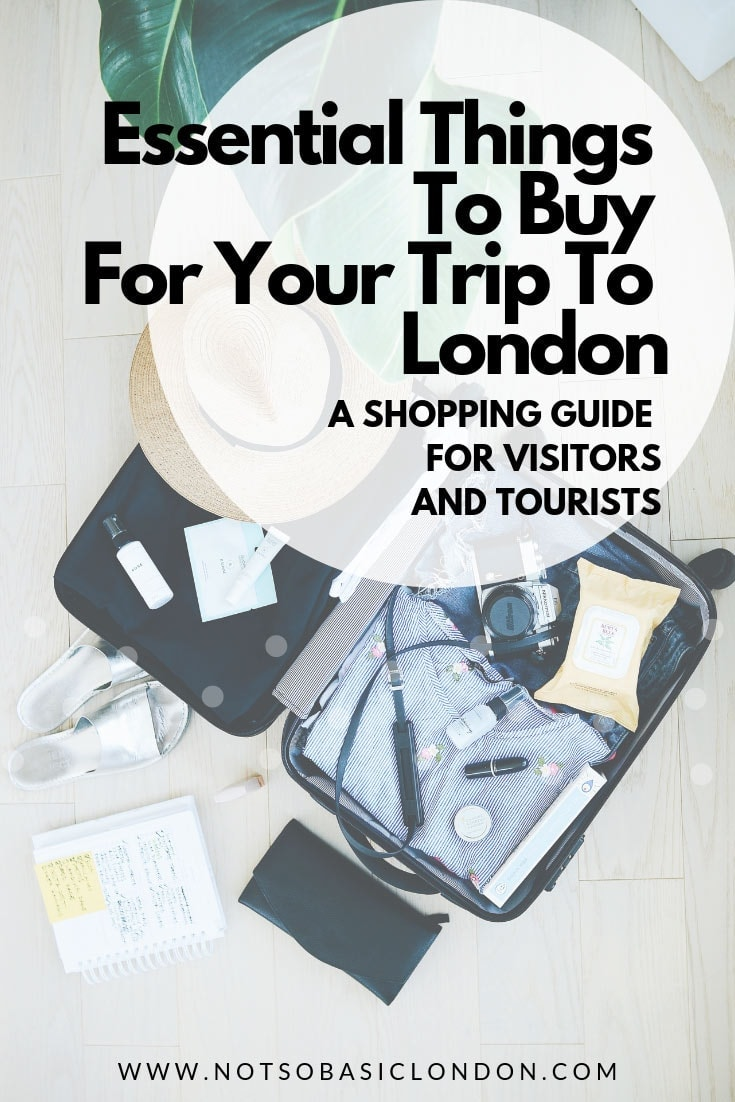 Essential Things To Buy For Your Trip To London