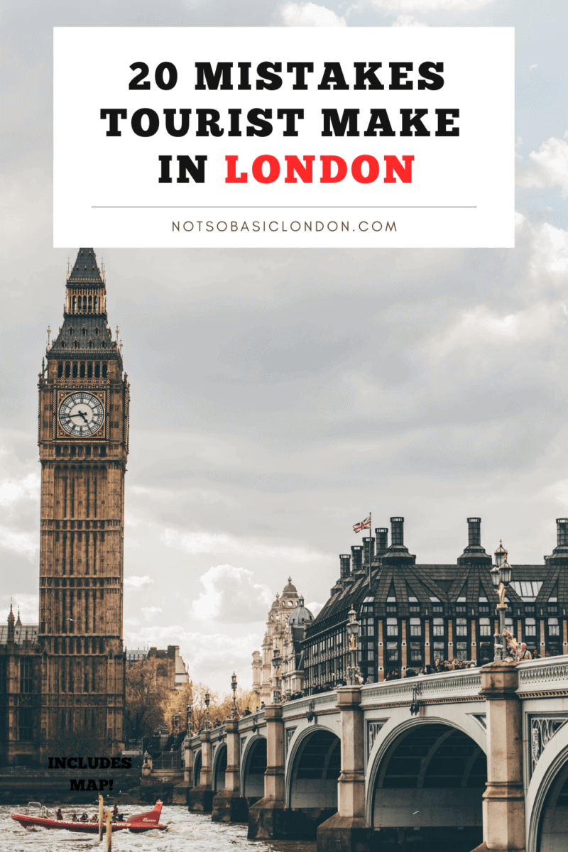 20 Mistakes Tourists Make In London That You Should Avoid