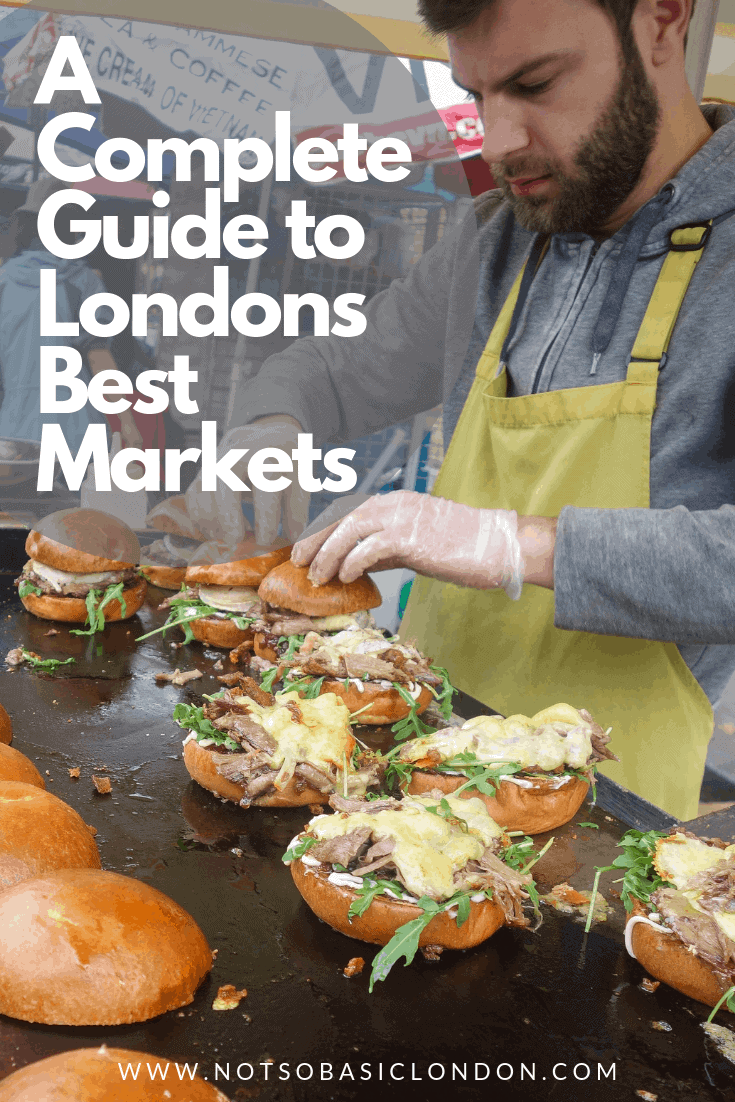 A Complete Guide to London's Best Markets