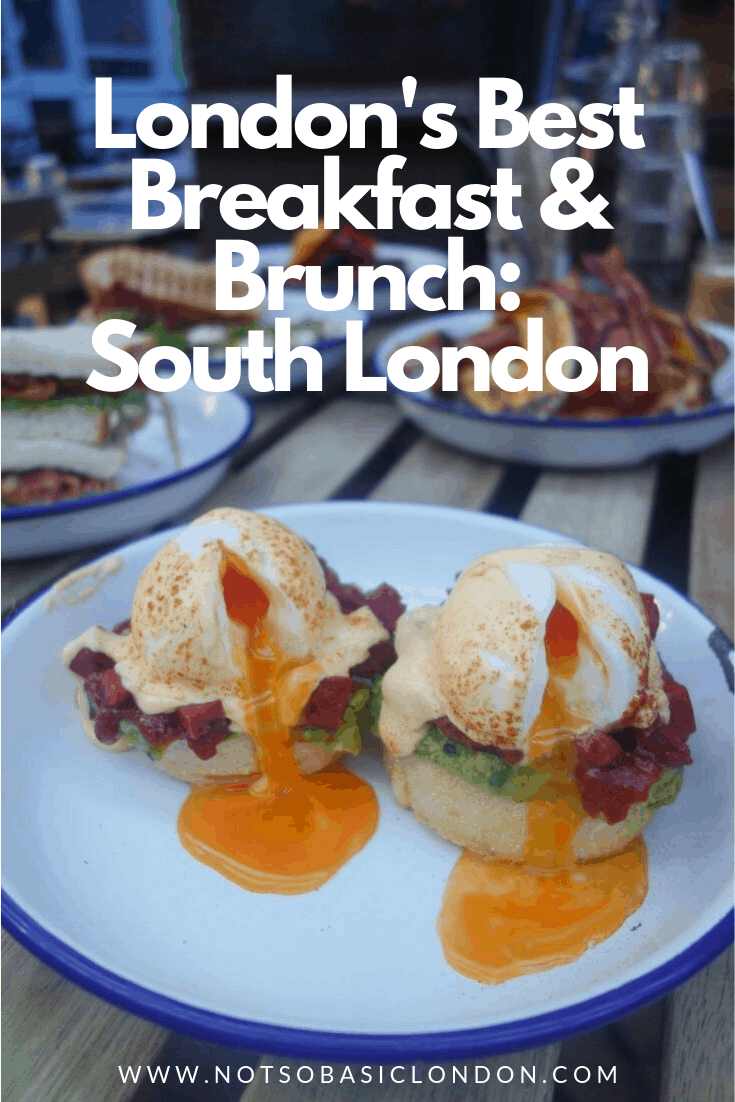 London's Best Breakfasts & Brunch: South London