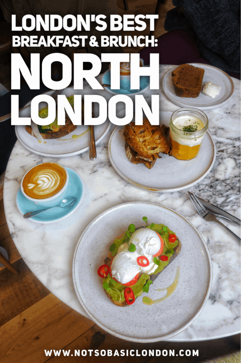 London's Best Breakfasts & Brunch: North London