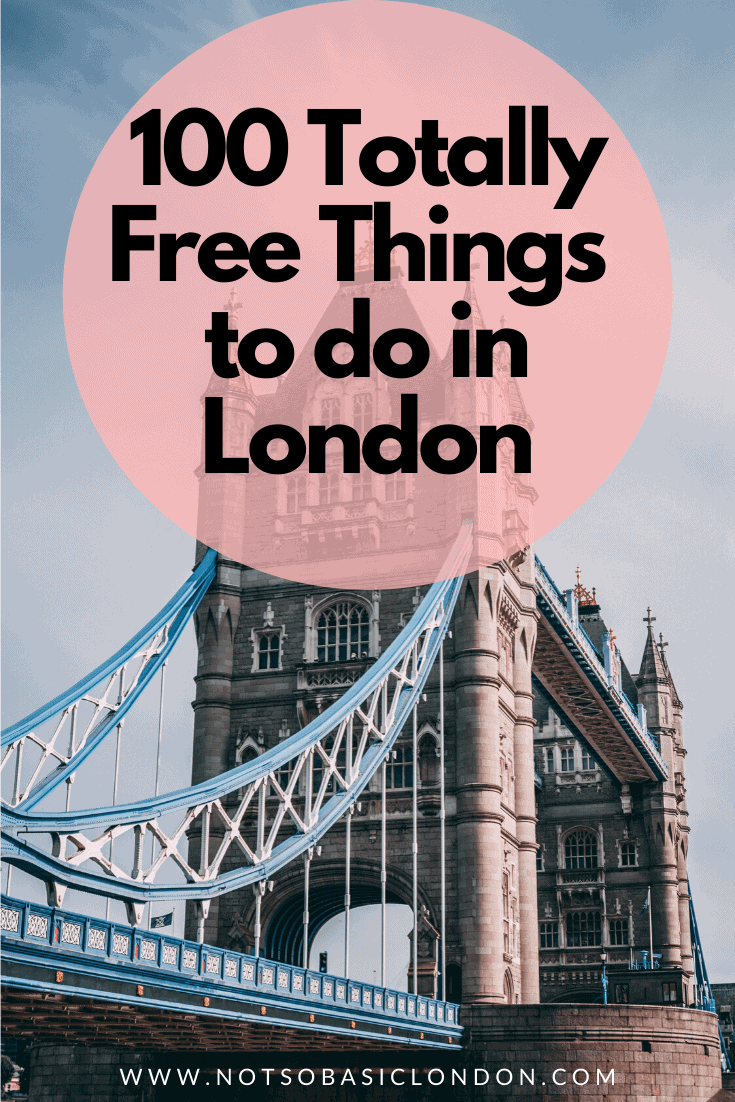 100 Totally Free Things To Do in London