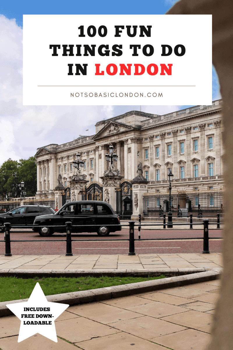 100 Fun Things To Do in London