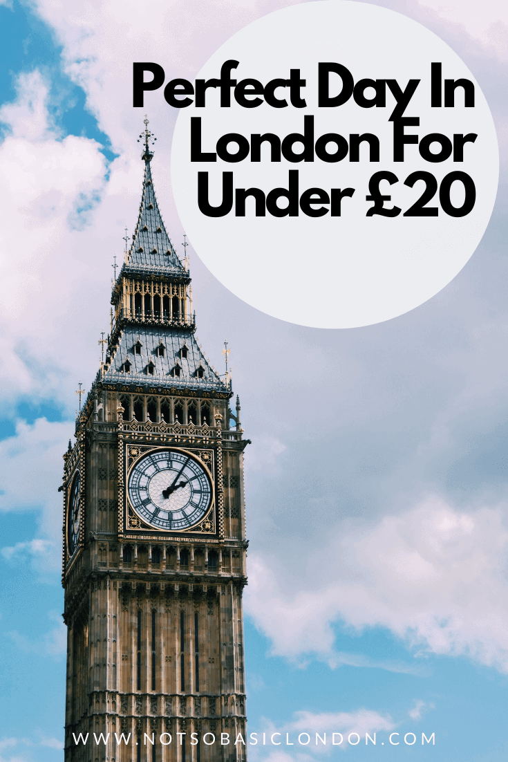 How To Have The Perfect Day in London For Under £20