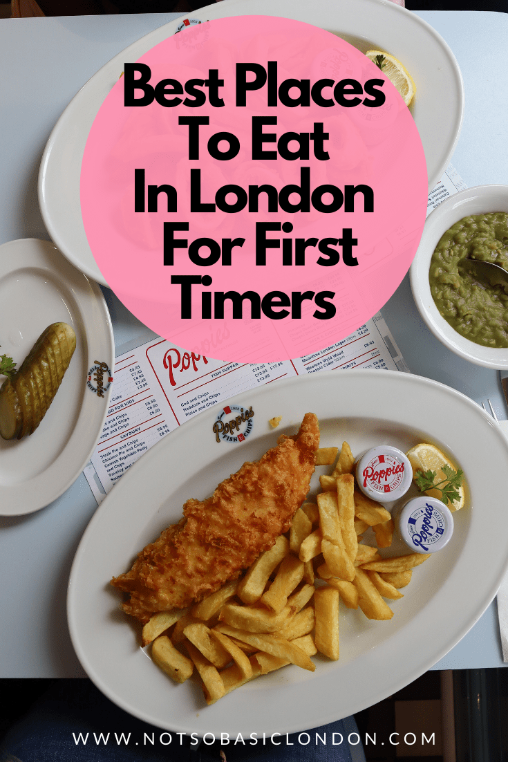 Best Places to Eat in London for First Time Visitors