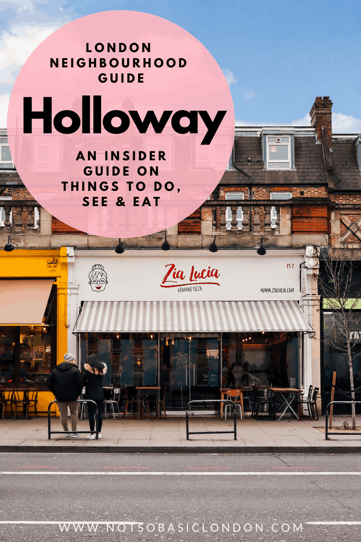 London Area Guide | Holloway