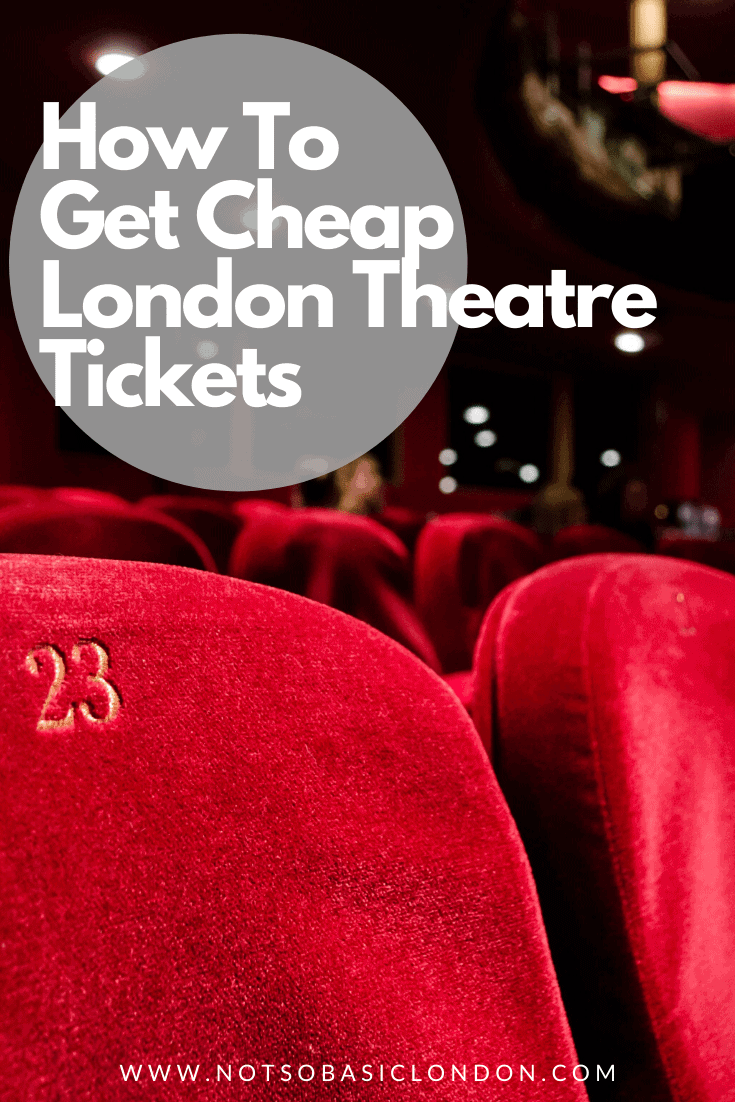 How To Get Cheap London Theatre Tickets