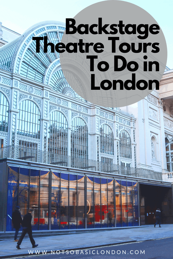 Brilliant Backstage Theatre Tours To Do in London