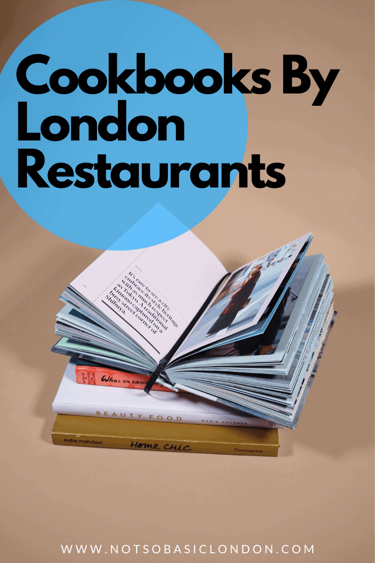 13 Must-Have Cookbooks by Top London Restaurants