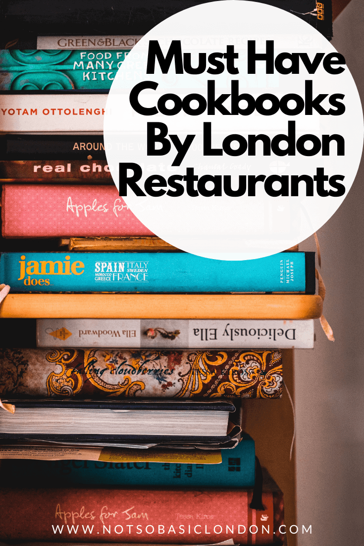 13 Must Have Cookbooks By London's Top Restaurants