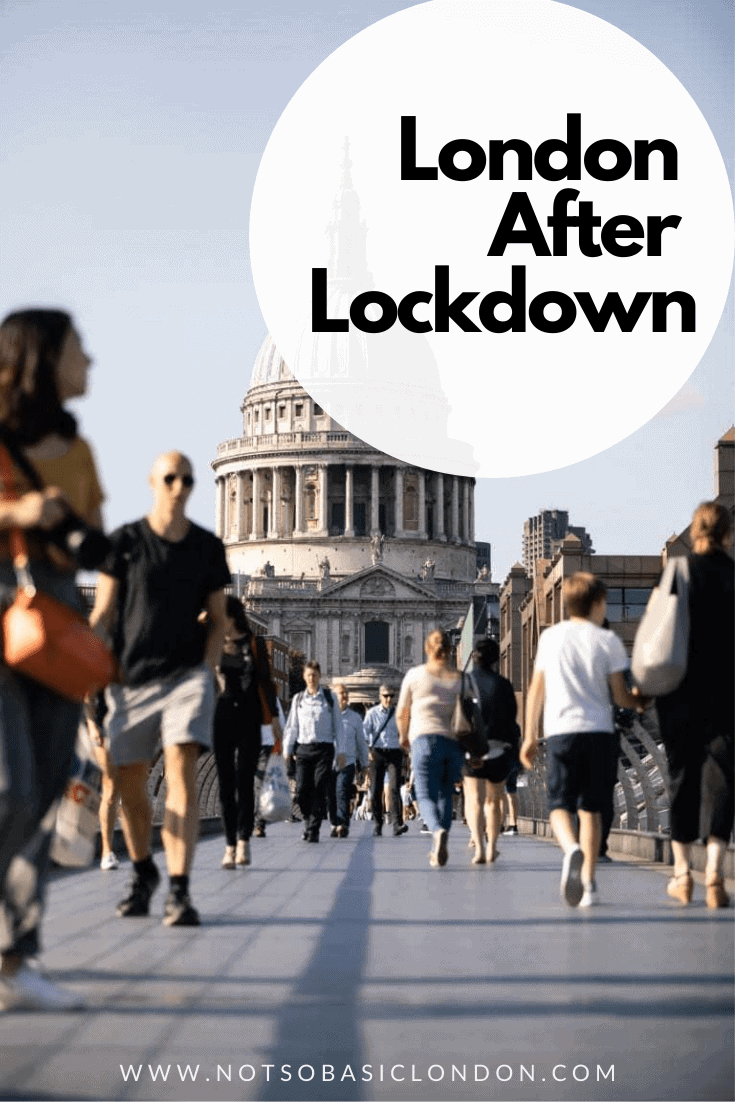 London After Lockdown - Getting Back to A (New) Normal