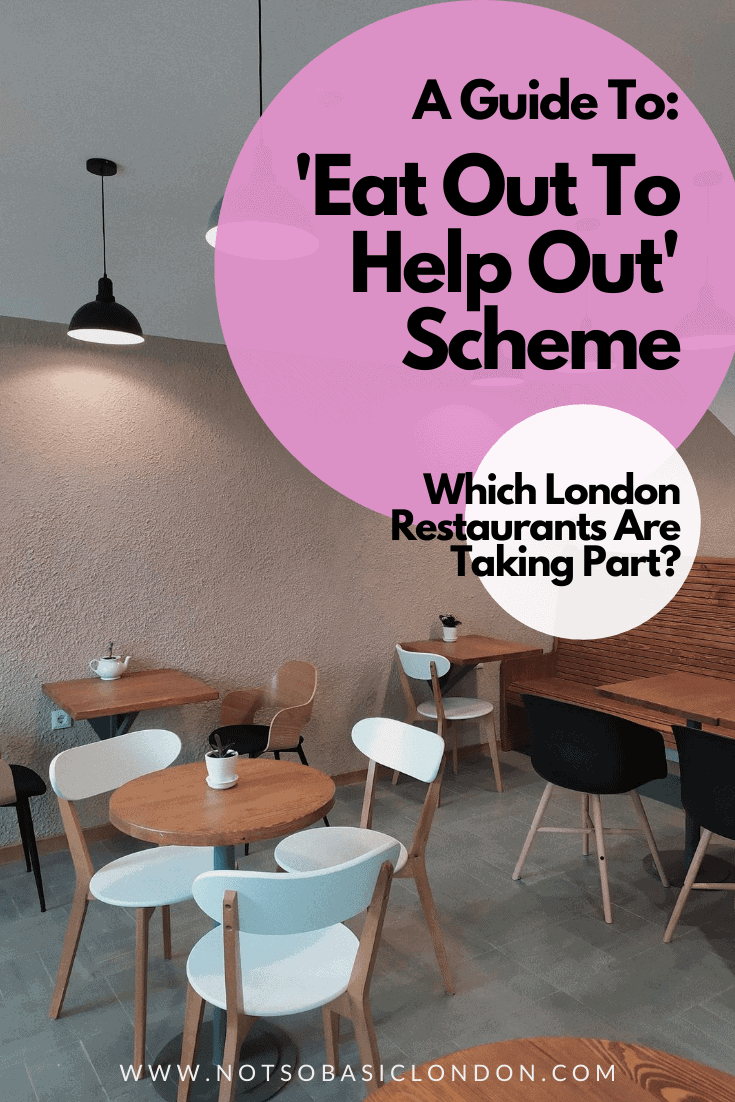 Eat Out To Help Out | Which London Restaurants Are Taking Part?