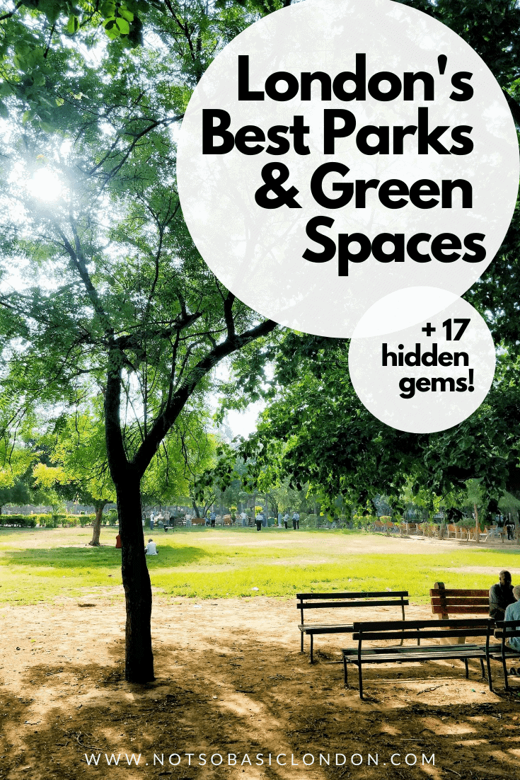 London's Best Parks & Green Spaces (+17 Secret Gardens!)