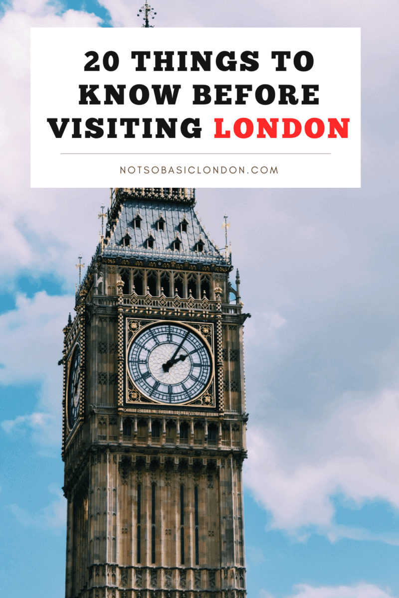 20 Things You Need To Know Before Visiting London