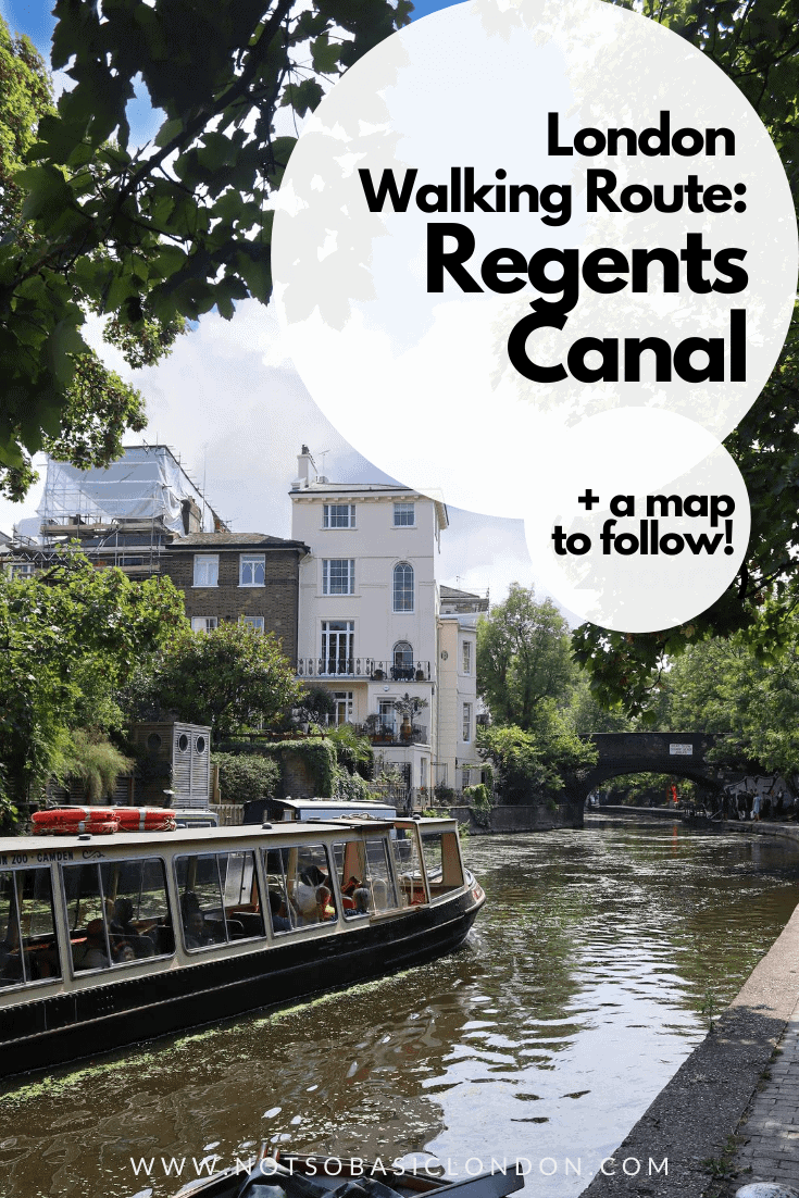 London Walking Tour: Regents Canal