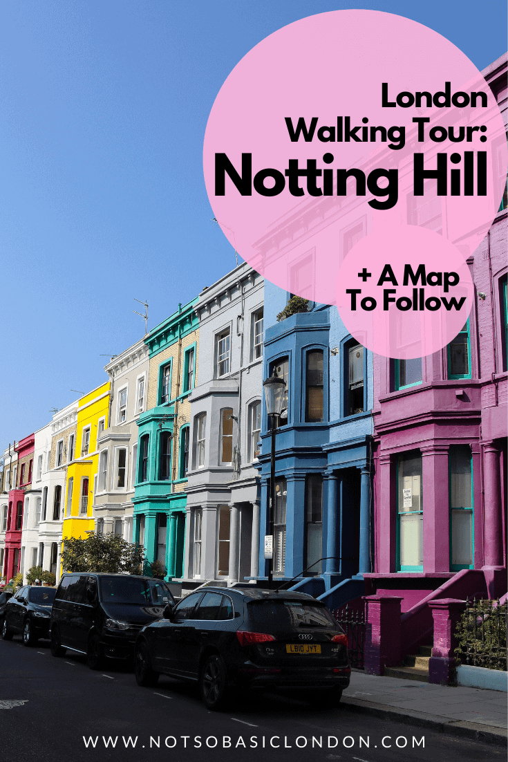 London Walking Tour: Notting Hill