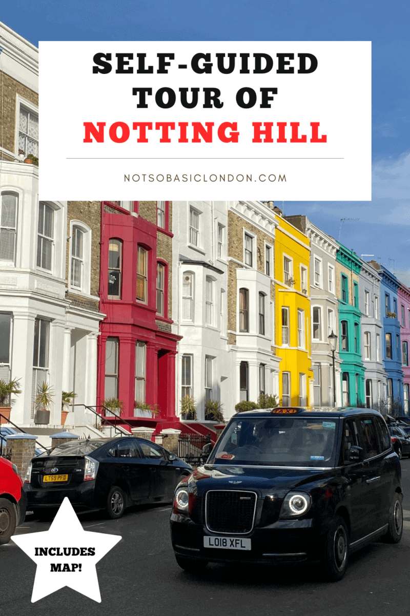 Self Guided London Walking Tour Of Notting Hill