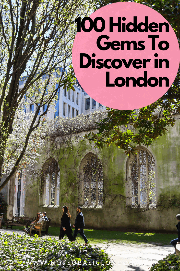 100 Hidden Gems To Discover in London