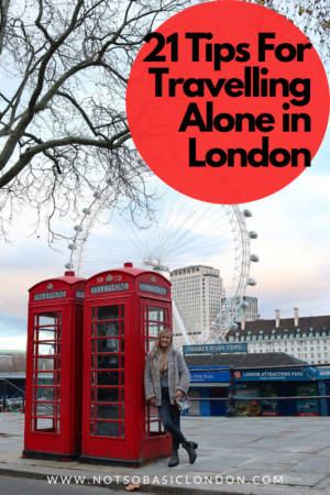 21 Tips For Travelling Alone To London
