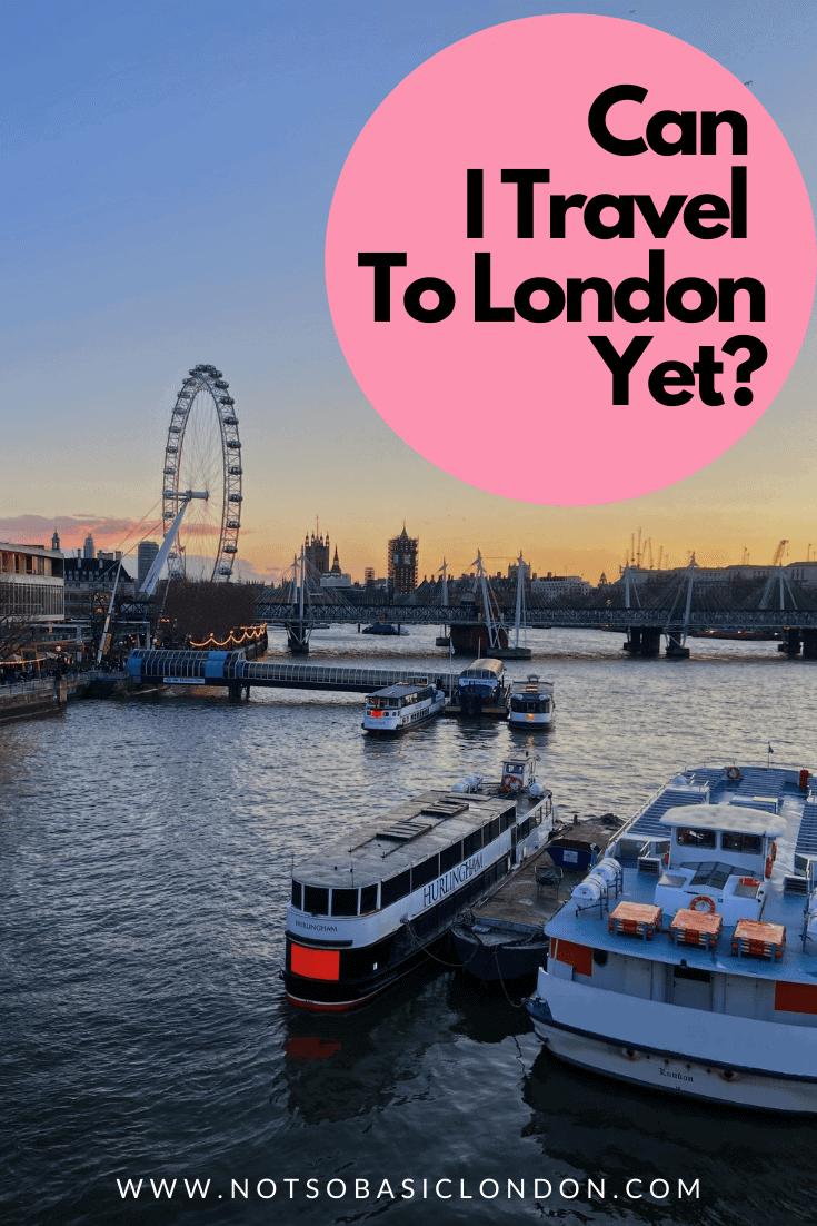 Can I Travel To London Yet? | Coronavirus