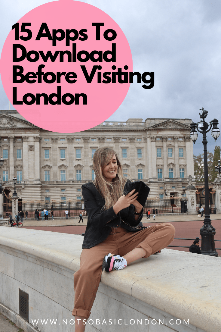 15 Apps You Must Download When Visiting London