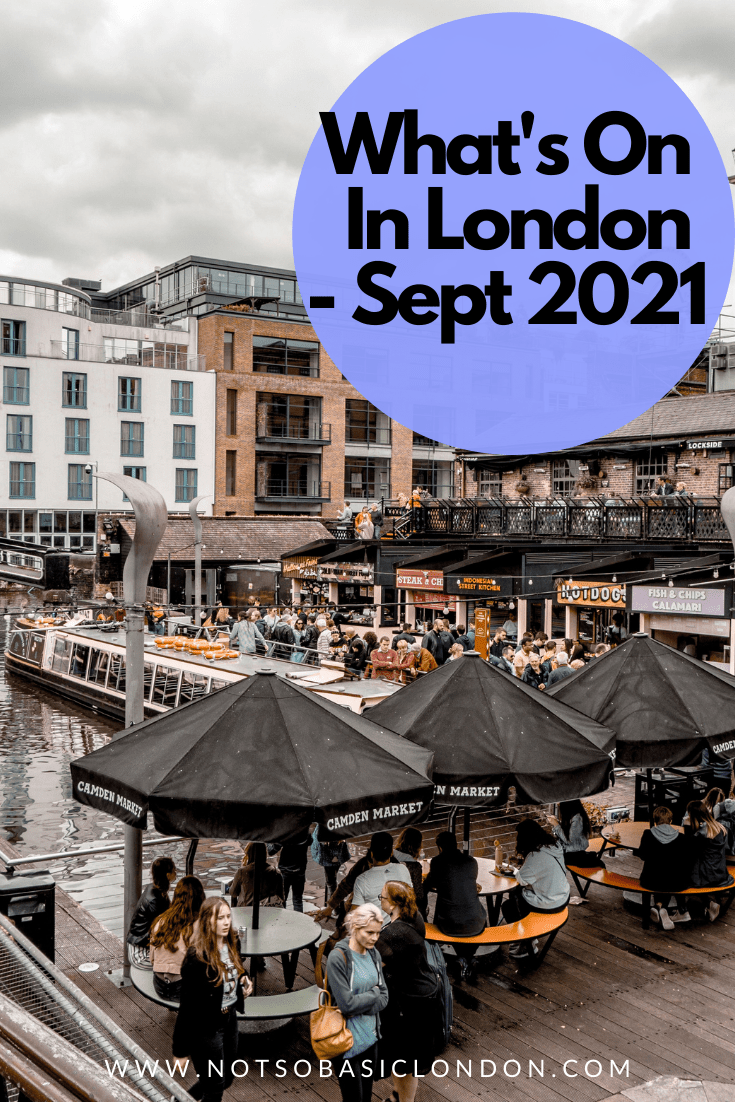 Things To Do in London September 2021